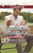 Demanding His Brother's Heirs, Michelle Celmer