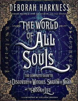 The World of All Souls, Deborah Harkness