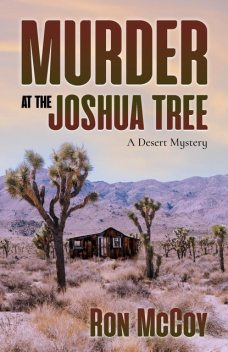Murder at the Joshua Tree, Ron McCoy