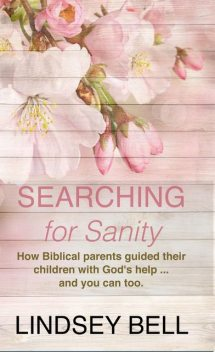 Searching for Sanity, Lindsey Bell