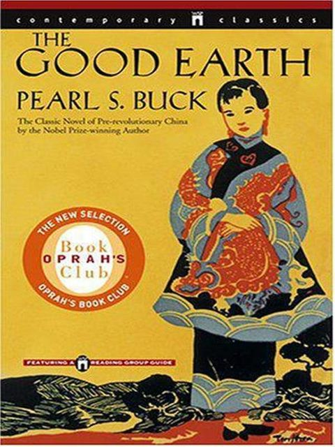 The Good Earth, Pearl S. Buck