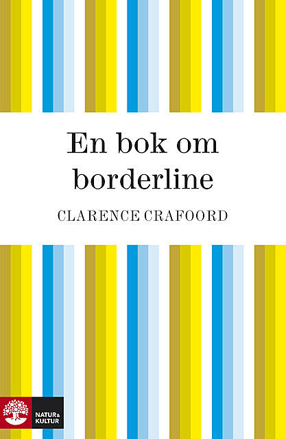 En bok om borderline, Clarence Crafoord