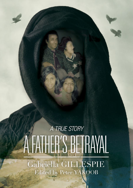 A Father's Betrayal, Gabriella Gillespie