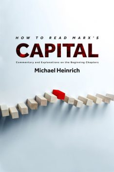 How to Read Marx's Capital, Michael Heinrich