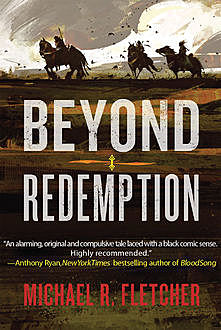 Beyond Redemption, Michael R. Fletcher