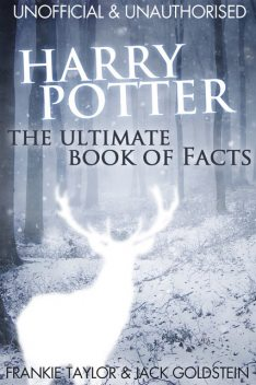 Harry Potter – The Ultimate Book of Facts, Jack Goldstein, Frankie Taylor
