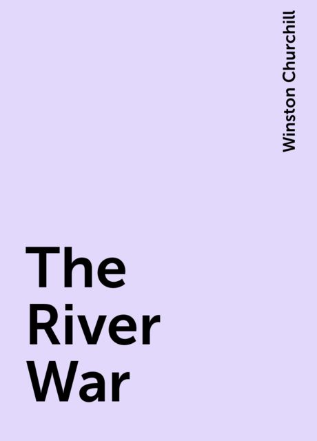 The River War, Winston Churchill