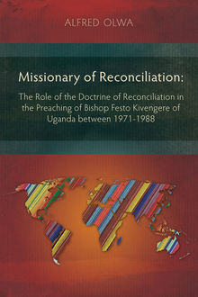Missionary of Reconciliation, Alfred Olwa