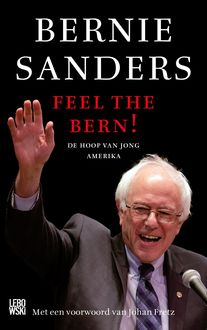 Feel the Bern, Bernie Sanders, Huck Gutman