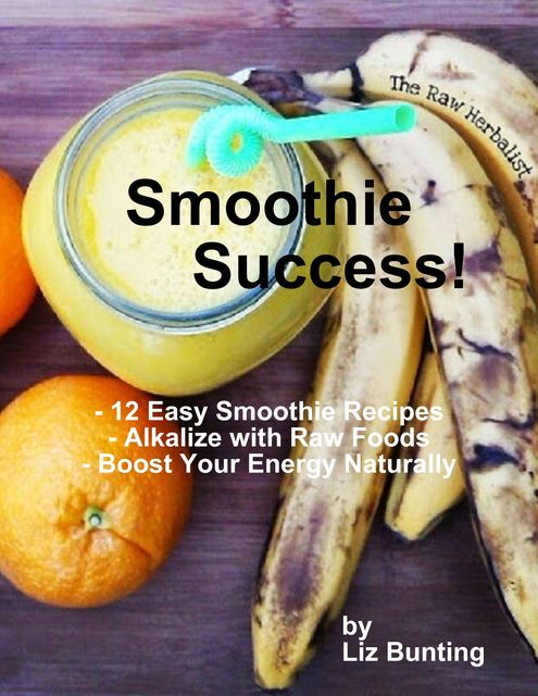 Smoothie Success, Liz Bunting