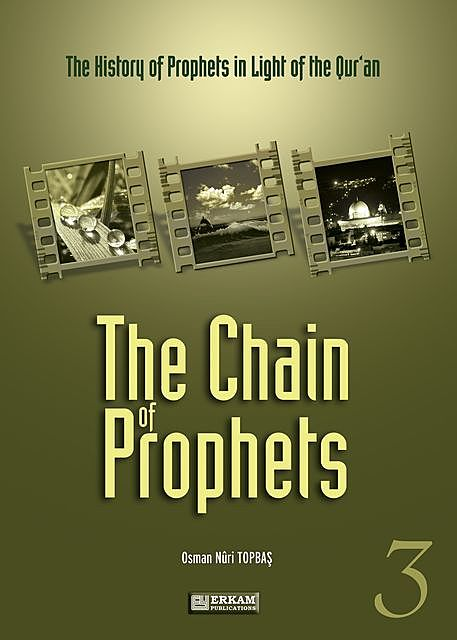 The Chain Of Prophets – 3, Osman Nuri Topbaş