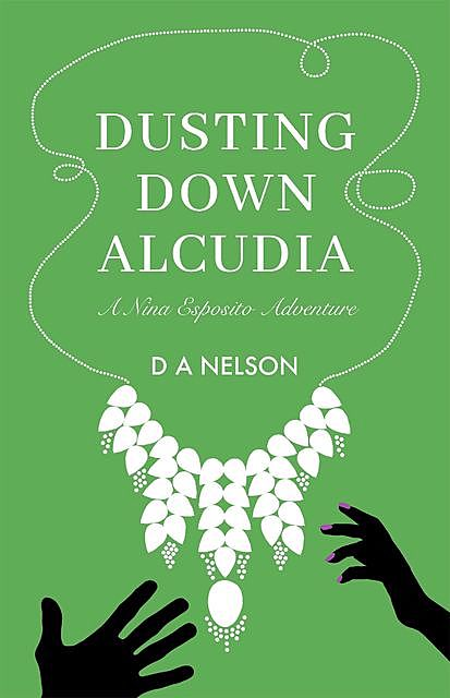 Dusting Down Alcudia, D.A. Nelson