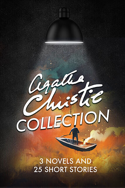 Agatha Christie Collection – 3 Novels And 25 Short Stories, Agatha Christie