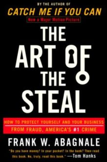 The Art of the Steal, Frank W.Abagnale