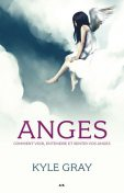 Anges, Kyle Gray