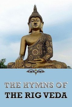 The Hymns of the Rigveda, Jazzybee Verlag