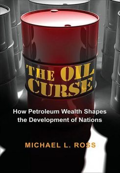 The Oil Curse, Michael, Ross