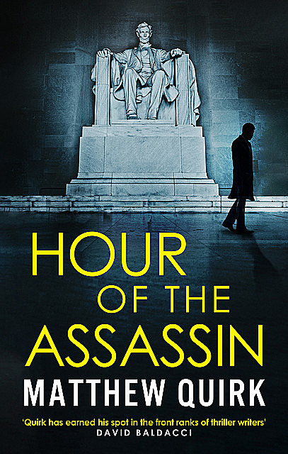 Hour of the Assassin, Matthew Quirk