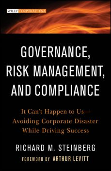 Governance, Risk Management, and Compliance, Richard M.Steinberg