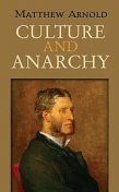 Culture and Anarchy, Matthew Arnold