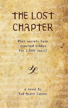 The Lost Chapter, Tod Scott Connor