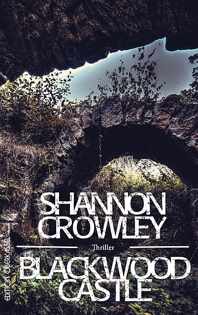 Blackwood Castle, Shannon Crowley