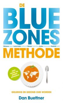 De blue zones-methode, Dan Buettner