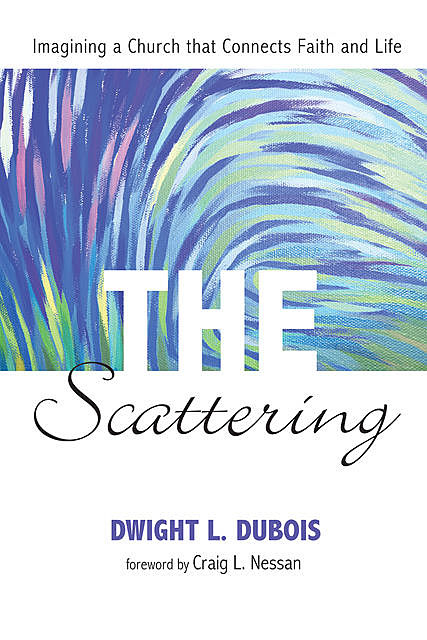The Scattering, Dwight L. DuBois