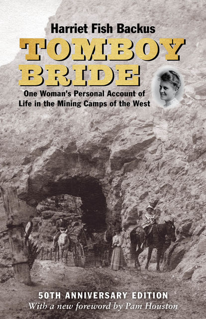 Tomboy Bride, Harriet Backus