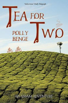 Tea for Two (with No Cups), Polly Benge