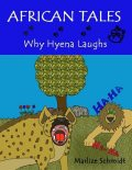 African Tales: Why Hyena Laughs, Marlize Schmidt