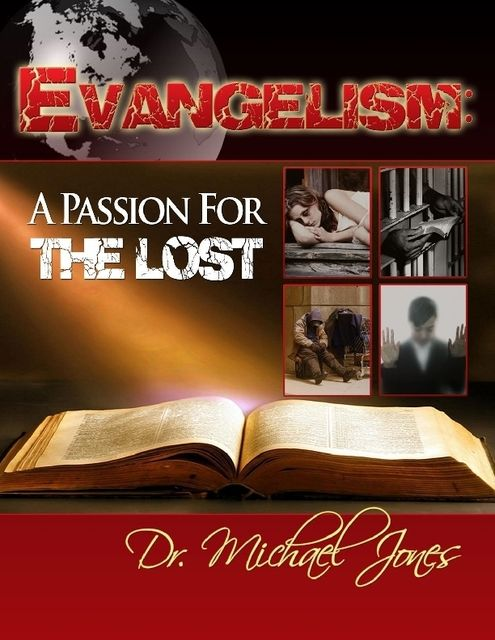 Evangelism: Passion for the Lost (Manual), Michael Jones