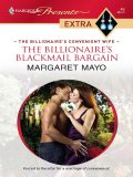 The Billionaire's Blackmail Bargain, Margaret Mayo