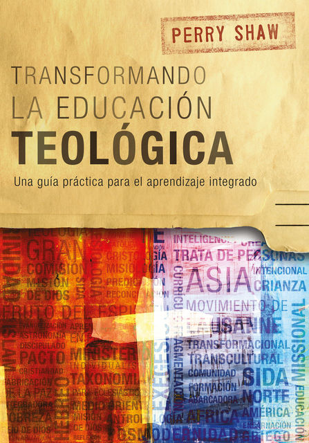 Transformando la educación teológica, Perry Shaw