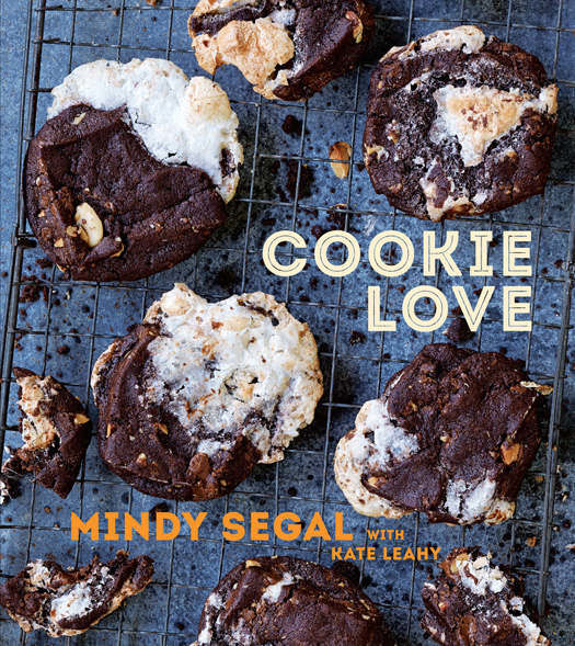 Cookie Love: 60 Recipes and Techniques for Turning the Ordinary into the Extraordinary, Kate Leahy, Mindy Segal