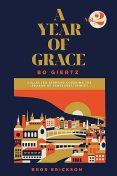 A Year of Grace, Volume 2, Bo Giertz