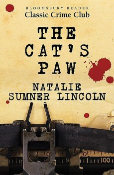 The Cat's Paw, Natalie Sumner Lincoln