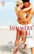Summers' Girl, Crissy Smith