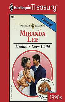 Maddie's Love-Child, Miranda Lee