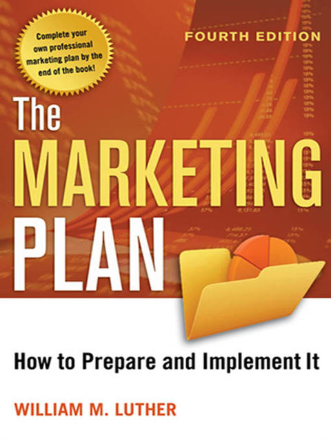 The Marketing Plan, William Luther