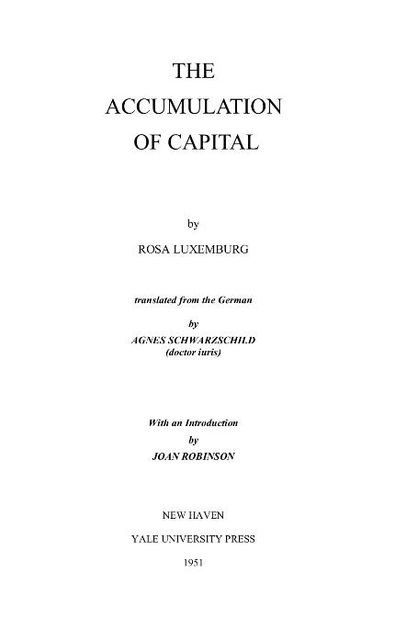 The Accumulation of Capital, Rosa Luxemburg