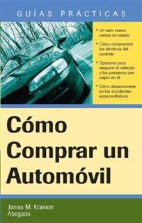 Como Comprar un Automovil, James M. Kramon