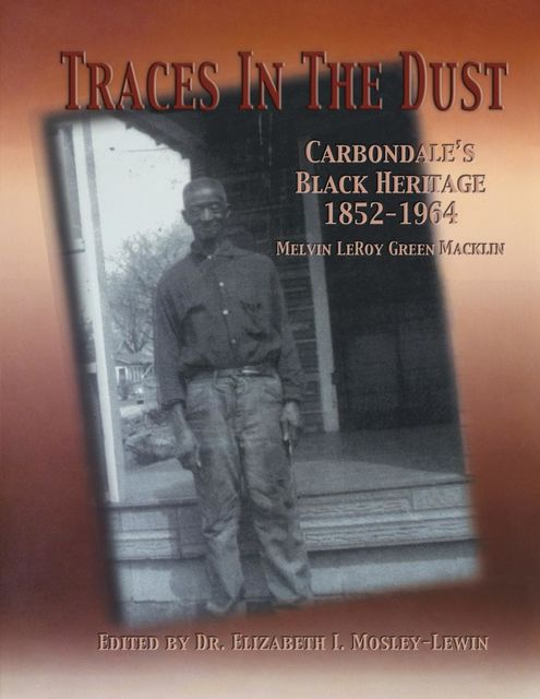 Traces in the Dust, Melvin LeRoy Green Macklin