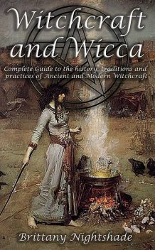 Witchcraft and Wicca for Beginners, Brittany Nightshade