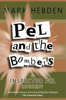 Pel And The Bombers, Mark Hebden