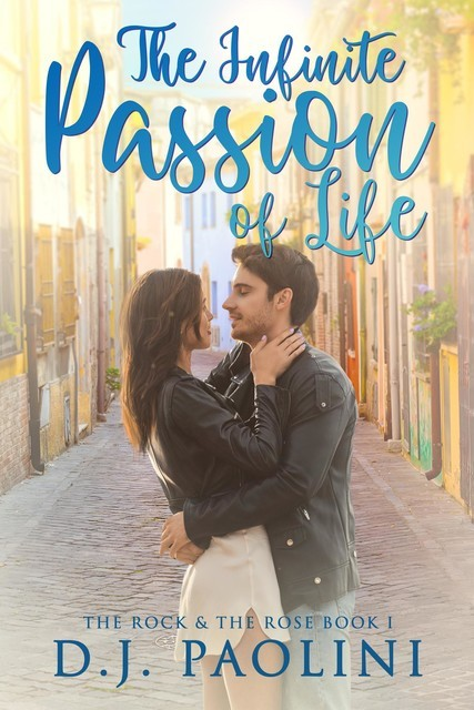 The Infinite Passion of Life, D.J. Paolini