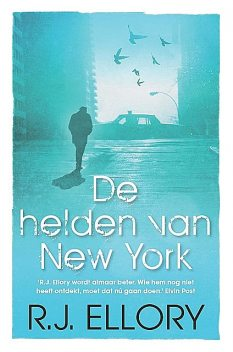 De helden van New York, R.J. Ellory