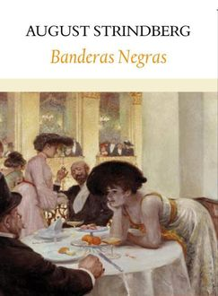 Banderas Negras, August Strindberg
