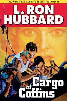 Cargo of Coffins, L.Ron Hubbard