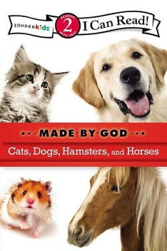 Cats, Dogs, Hamsters, and Horses, Various Authors